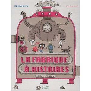 La fabrique à histoires: Amazon.fr: Violaine Leroy: Livres