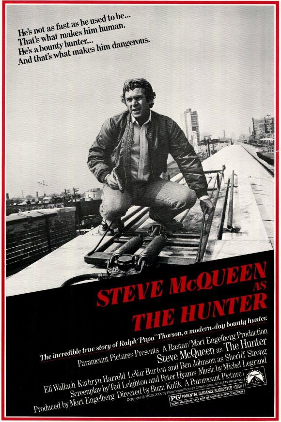 """The Hunter (1980) Steve McQueen's last movie shows the dynamic talent of the late, great actor in one of his most memorable roles: They true story of Ralph """"Papa"""" Thorson, a modern day bounty hunter."""
