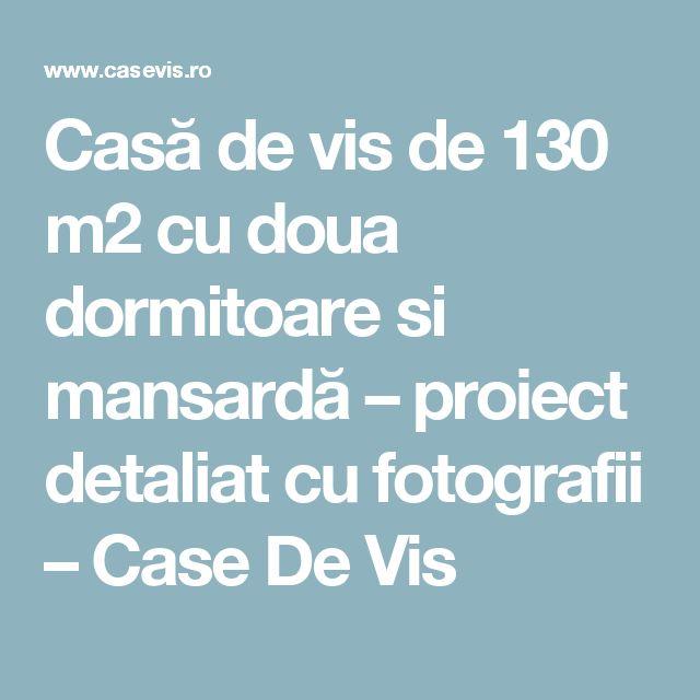 Casă de vis de 130 m2 cu doua dormitoare si mansardă – proiect detaliat cu fotografii – Case De Vis