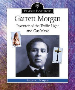 Garrett Morgan Inventor Of The Traffic Light And Gas Mask