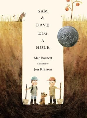 """Gr.K-3: On Monday Sam and Dave dug a hole. """"When should we stop digging?"""" asked Sam. """"We are on a mission,"""" said Dave. """"We won't stop digging until we find something spectacular."""""""