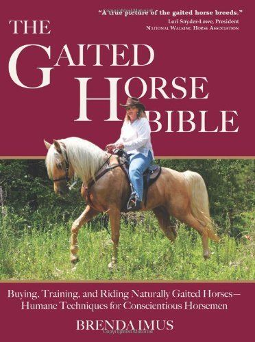 Riding, training, and caring for gaited horses requires special training techniques which this comprehensive, instructional manual thoroughly explains.