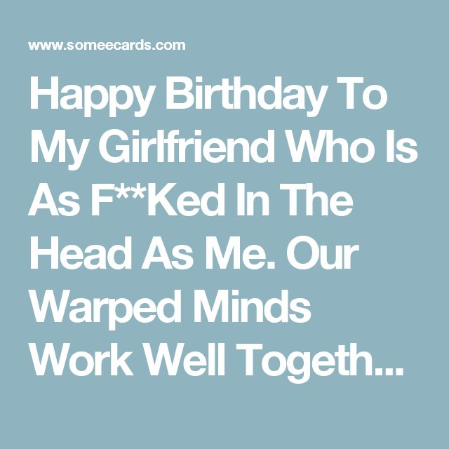 Best 25+ Happy Birthday Girlfriend Ideas On Pinterest