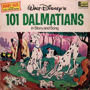 Walt Disney - 101 Dalmatians In Story And Song: buy LP, Album, Uni at Discogs