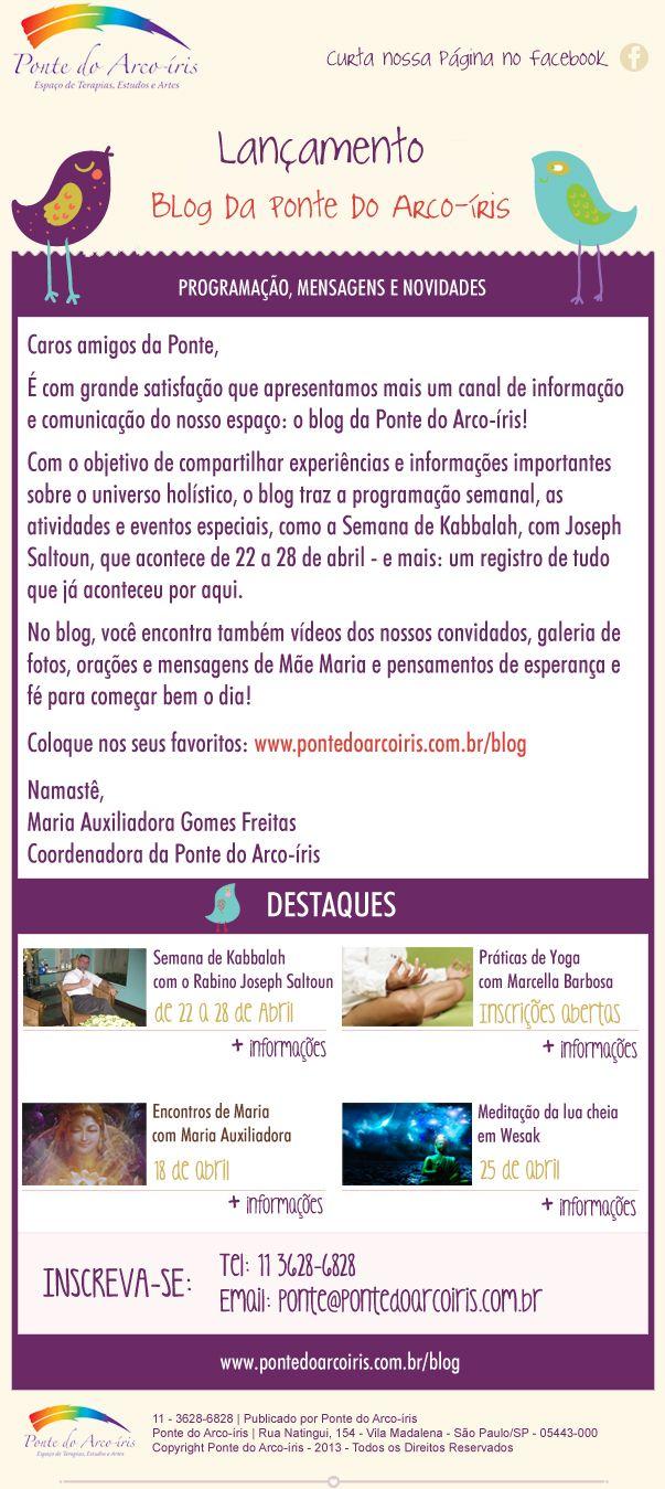 Newsletter de lançamento do Blog da Ponte do Arco-íris.