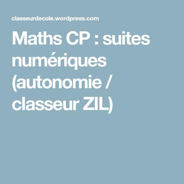 Maths CP : suites numériques (autonomie / classeur ZIL)