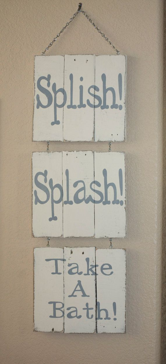Items similar to Bathroom sign Vintage Pallet Wood Signs Splish! Splash! Take A Bath! ***Ready to Ship!*** on Etsy
