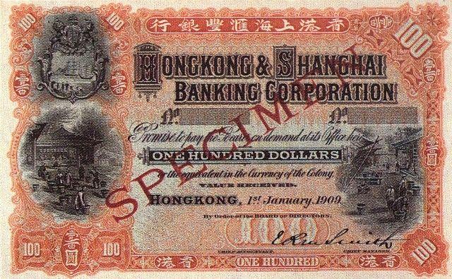 Antique Money Value Of Hong Kong Shanghai 100 Bank Note 1909 Bank Notes Hong Kong Shanghai