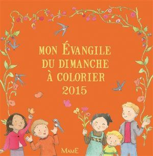 Mon Evangile du dimanche à colorier, Christine Ponsard, Livres, LaProcure.com