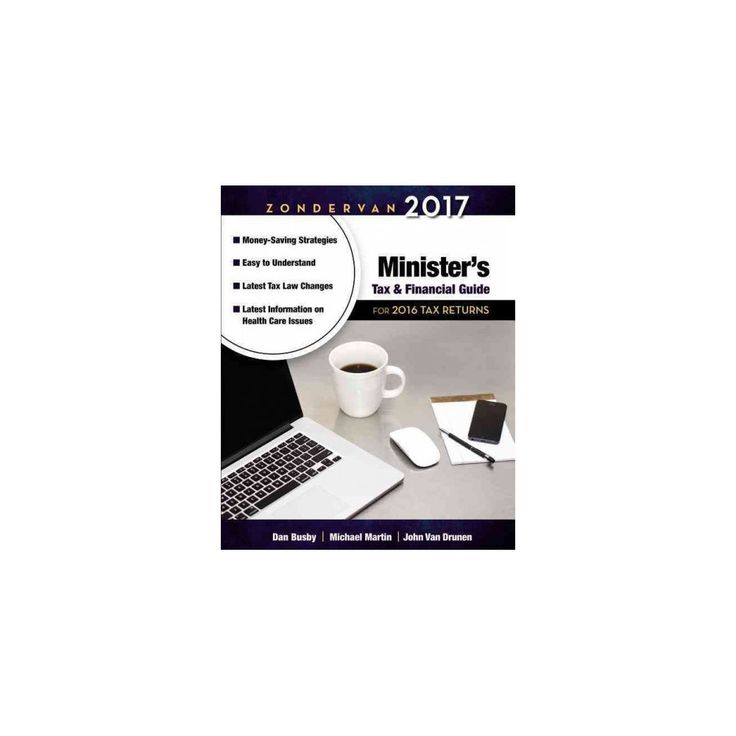 Zondervan Minister's Tax & Financial Guide 2017 : For 2016 Tax Returns (Paperback) (Dan Busby & Michael