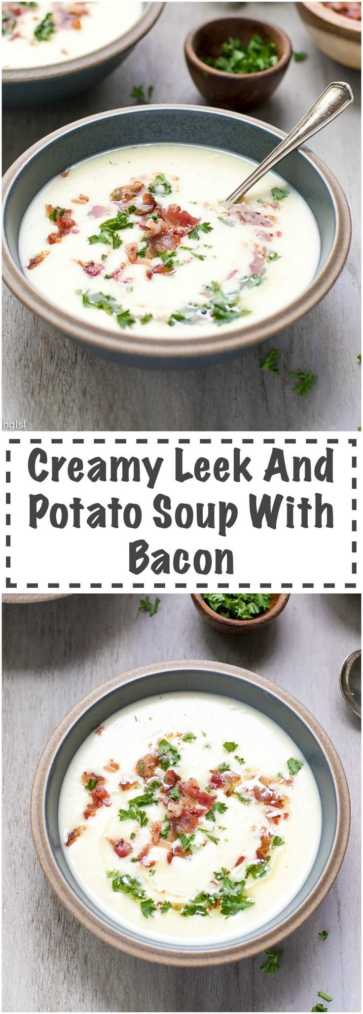 Creamy Leek and Potato Soup with Bacon