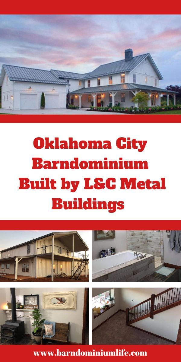 Oklahoma City Barndominium Built By L C Metal Buildings Metal House Plans Metal Buildings Small Rustic House