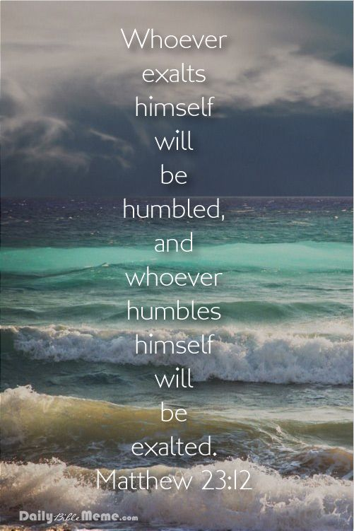 Humble yourself before God by saying He is almighty.