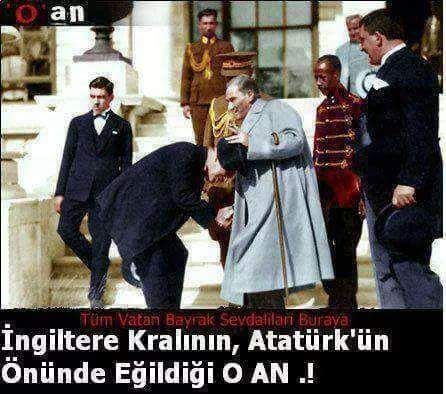 The greatest leader of Turkey Atatürk and The King of England
