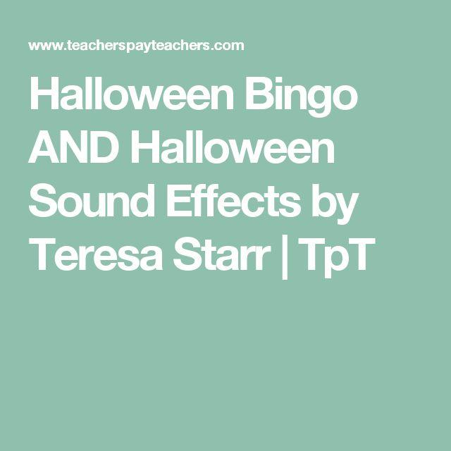 Halloween Bingo AND Halloween Sound Effects by Teresa Starr | TpT