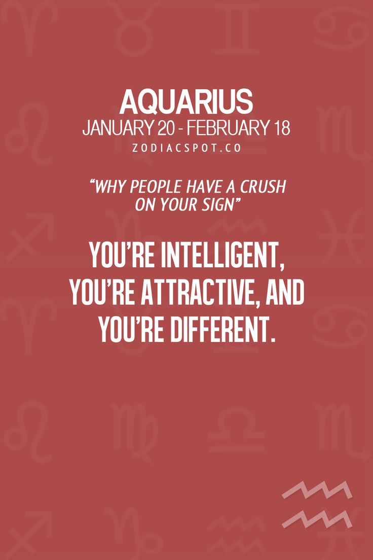 Find out why people have a crush on your sign here