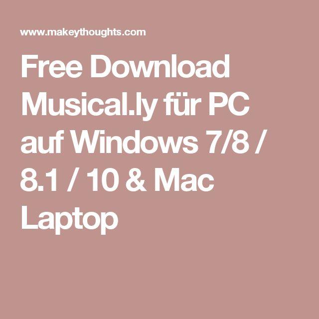 Free Download Musical.ly für PC auf Windows 7/8 / 8.1 / 10 & Mac Laptop