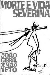 Morte e vida severina ; e outros poemas em voz alta / João Cabral de Melo Neto - 4ª ed. - Rio de Janeiro : Sabiá, cop. 1967