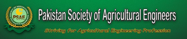 Pakistan society of Agricultural engineers Official Web Site ,Agricultural Engineers. Designed by Engineer Umer Bin Khalid , IT Expert OF NESPAK