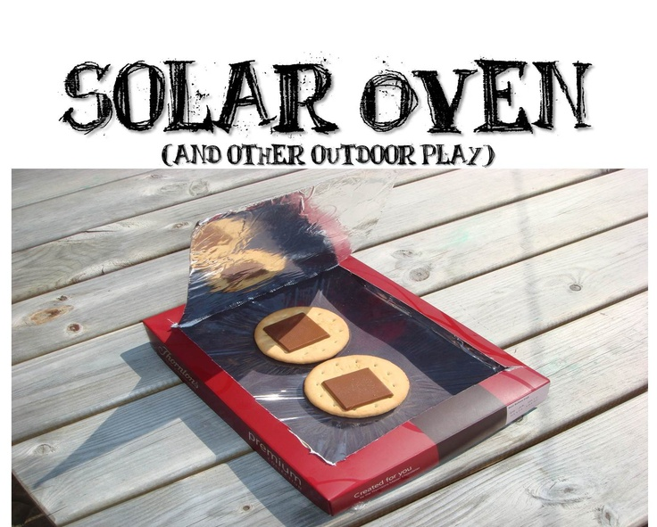 Good Making Boys Men: Solar Oven (and Other Outdoor Play) · Outdoor CraftsOutdoor  PlaySummer IdeasSummer FunSummer ... Nice Ideas