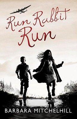 Run Rabbit Run - fabulous WW2 themed book, full of adventure as a family go on the run to avoid conscription