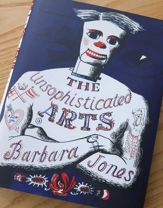 The Unsophisticated Arts by Barbara Jones - republished by Little Toller