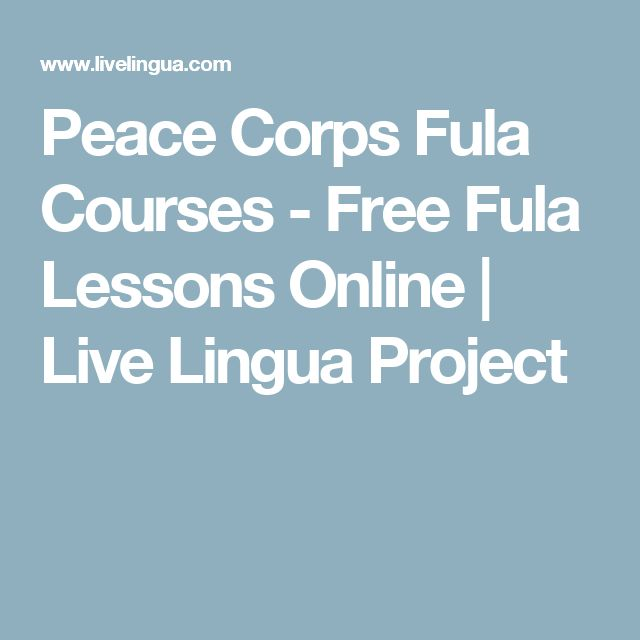 Peace Corps Fula Courses - Free Fula Lessons Online | Live Lingua Project
