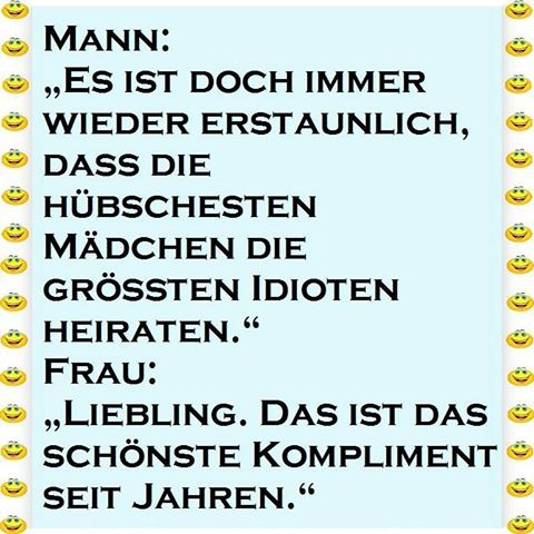 Kompliment! #witzigebilder #lachflash #funny #funnypictures #love #zitat #claims #funnypicsdaily