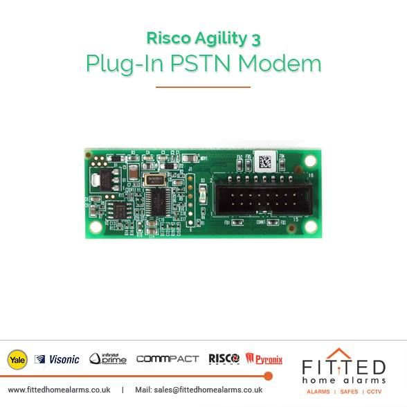 Risco Agility 3 Plug-In PSTN Modem Phone: 0800 193 8727, 020 3137 8727  Mail: sales@fittedhomealarms.co.uk The Agility PSTN modem is an easy to add plug in modem that enables the system to connect over PSTN in places where required and is particularly useful for low budget installations. The modem enables the panel to communicate with the end user using common format protocols (SIA, Contact ID). Visit our website for more information: http://www.fittedhomealarms.co.uk/