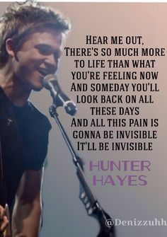 hunter hayes storyline quotes | Hunter Hayes Invisible ♥