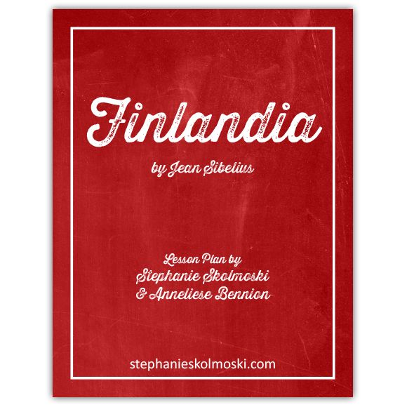 Finlandia By Jean Sibelius Musical Lesson Plan Musical Lessons How To Plan Lesson