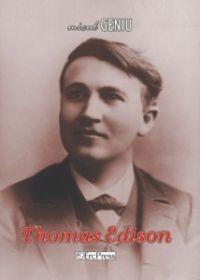 Micul geniu, nr. 11 - Thomas Edison (carte + DVD); Un modest omagiu pentru cei care, inca din copilarie, si-au dedicat viata picturii, muzicii si stiintei, lasand posteritatii inestimabile valori!