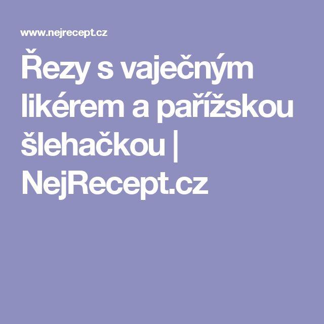 Řezy s vaječným likérem a pařížskou šlehačkou | NejRecept.cz