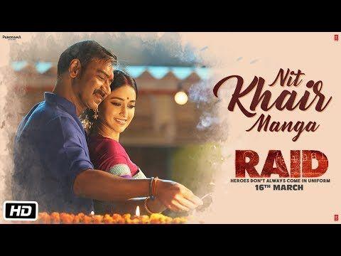 #NIT_KHAIR_MANGA_LYRICS   #Rahat_Fateh_Ali_Khan   #Ajay_Devgn   #Ileana_DCruz #Raid_2018 #Manoj_Muntashir #Tanishk_Bagchi