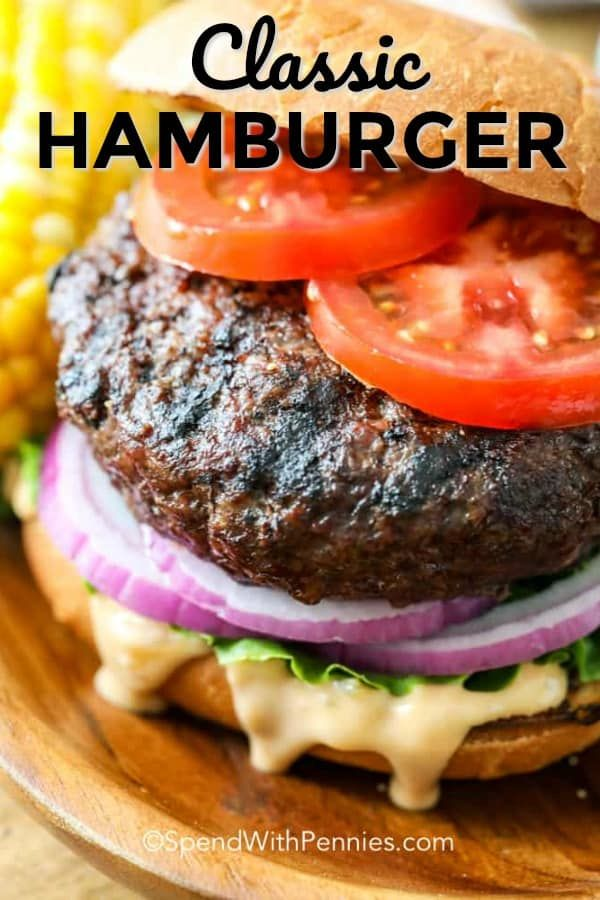 This Classic Hamburger Is Made With 4 Main Ingredients Ground Beef Onions Worcestersh Ground Beef Burger Recipe Burger Recipes Beef Burger Recipes Seasoning