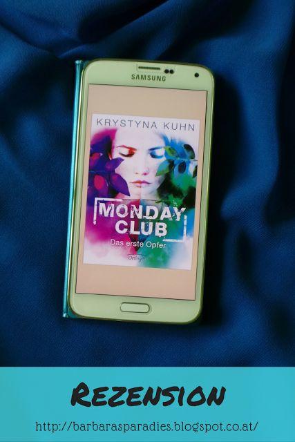 Mit Monday Club 1: Das erste Opfer konnte mich Krystyna Kuhn begeistern! Mehr über das Jugendbuch erfahrt ihr in meiner Rezension auf meinem Blog!
