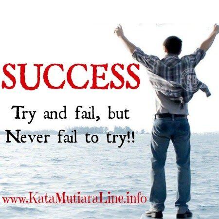"Kata Mutiara           KataMutiaraLine - ""Try and fail, but Never fail to try!!""  #katamutiara #kata_mutiara #katamutiaraline #crewz #vja0041t #semangat #katasemangat #inspirasi #katainspirasi #pencerahan #katapencerahan #motivasi #katamotivasi #kehidupan #katakehidupan #sindiran #katasindiran #bijaksana #katabijak #nasehatbijak #katareligius"