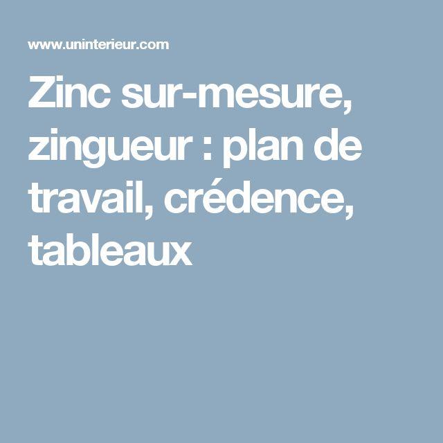 Zinc sur-mesure, zingueur : plan de travail, crédence, tableaux