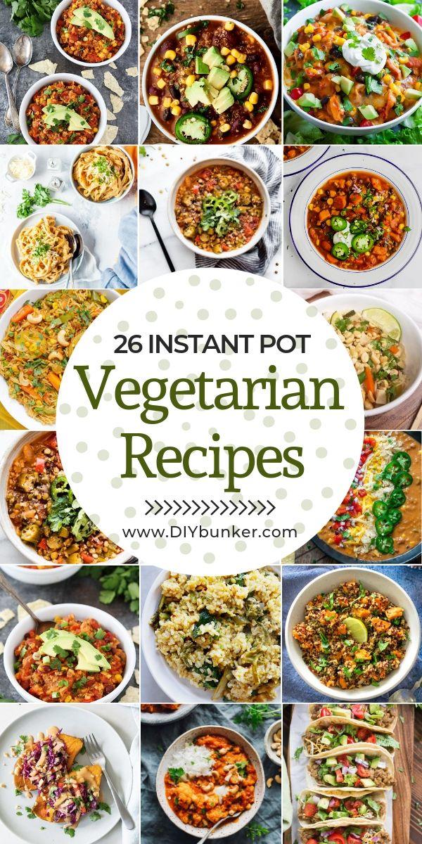 26 Instant Pot Vegetarian Recipes