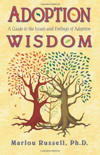 Adoption Wisdom: A Guide to the Issues and Feelings of Adoption by Marlou Russell PhD http://www.amazon.com/dp/1888511125/ref=cm_sw_r_pi_dp_e5fVtb0TASV8WKS8