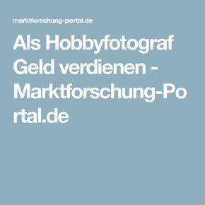 Als Hobbyfotograf Geld verdienen - Marktforschung-Portal.de