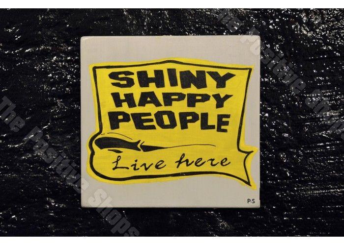 Shinny happy people live here