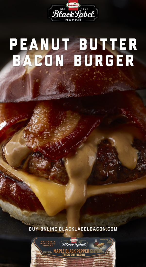 Ship BLACK LABEL® Premium Maple Black Pepper Bacon right to your door to make this Peanut Butter Burger. | Bacon | Peanut Butter | Burger