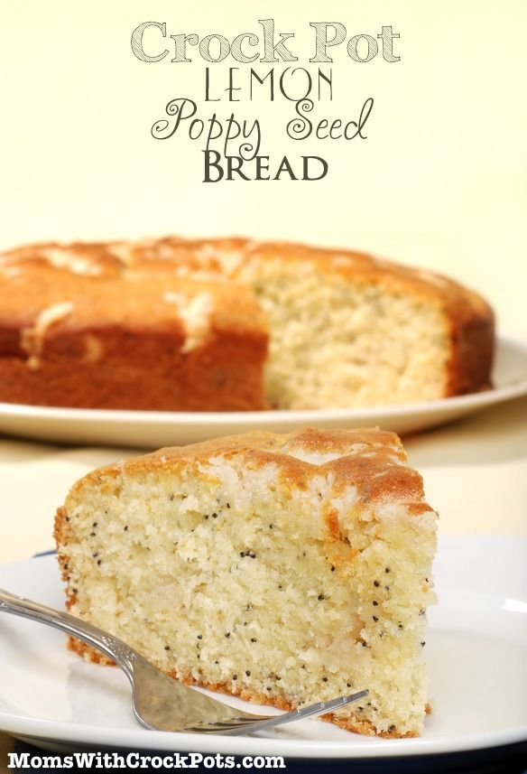 CrockPot Lemon Poppy Seed Bread #recipe {Easy #eatinmonth dessert}