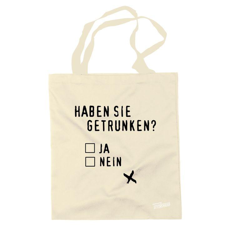Siviwonder - Beutel cooler Spruch - HABEN SIE GETRUNKEN ...
