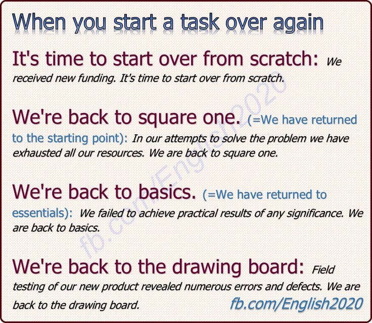 Phrases - When you start a task over again