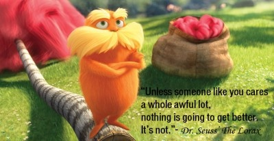 The Lorax with Dr. Seuss quote.
