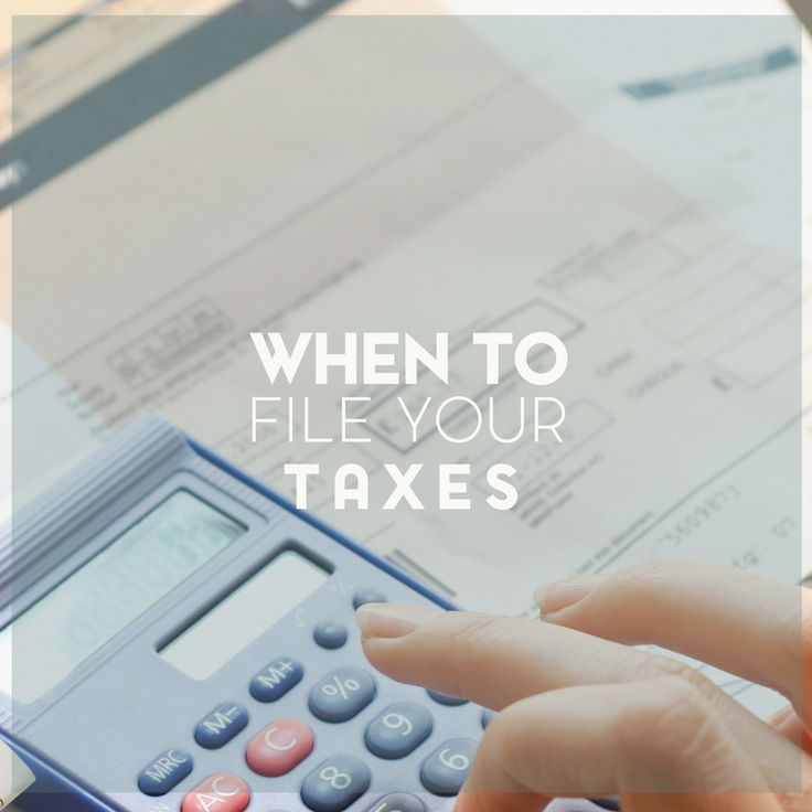 We know, at the very least, that the deadline for filing taxes is April 15th if you're filing as an individual. Here are tips for when to file your taxes.