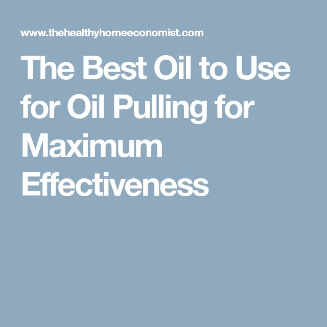The Best Oil to Use for Oil Pulling for Maximum Effectiveness