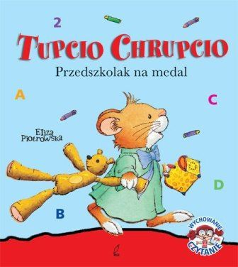 Tupcio Chrupcio. Przedszkolak na medal - Piotrowska Eliza za 19,49 zł | Książki empik.com